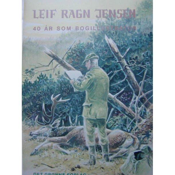 Leif Ragn Jensen - 40 år som bogillustrator