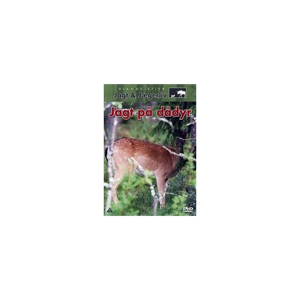 Jagt på dådyr - Dianas Stier, Jagt og Jægerliv