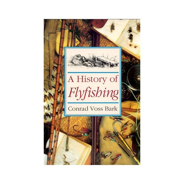A History of Flyfishing