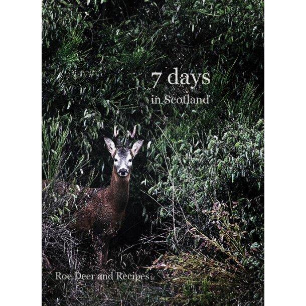 7 Days in Scotland - roe deer and recepies
