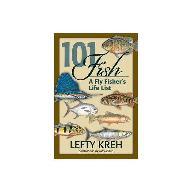 101 Fish - a Fly Fisher's Life List
