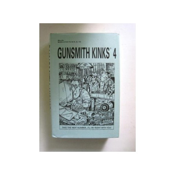 Gunsmith Kinks 4