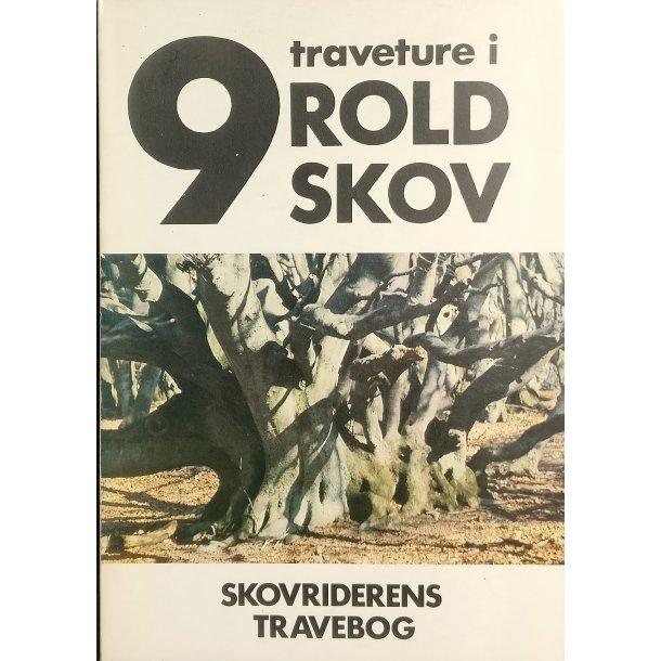 9 traveture i Rold skov