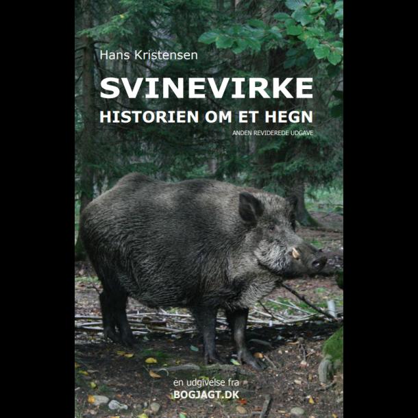 GRATIS: Svinevirke - historien om et hegn