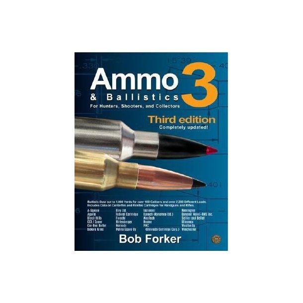 Ammo & Ballistics 3